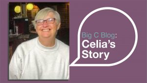 Pictured: Celia with text saying 'Big C Blog: Celia's Story'
